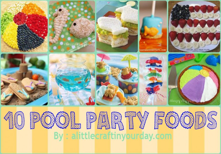 Food for Pool Party Ideas for Kids