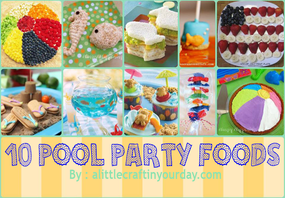 Pool Party Ideas Kids fun pool party ideas for kids Food For Pool Party Ideas For Kids